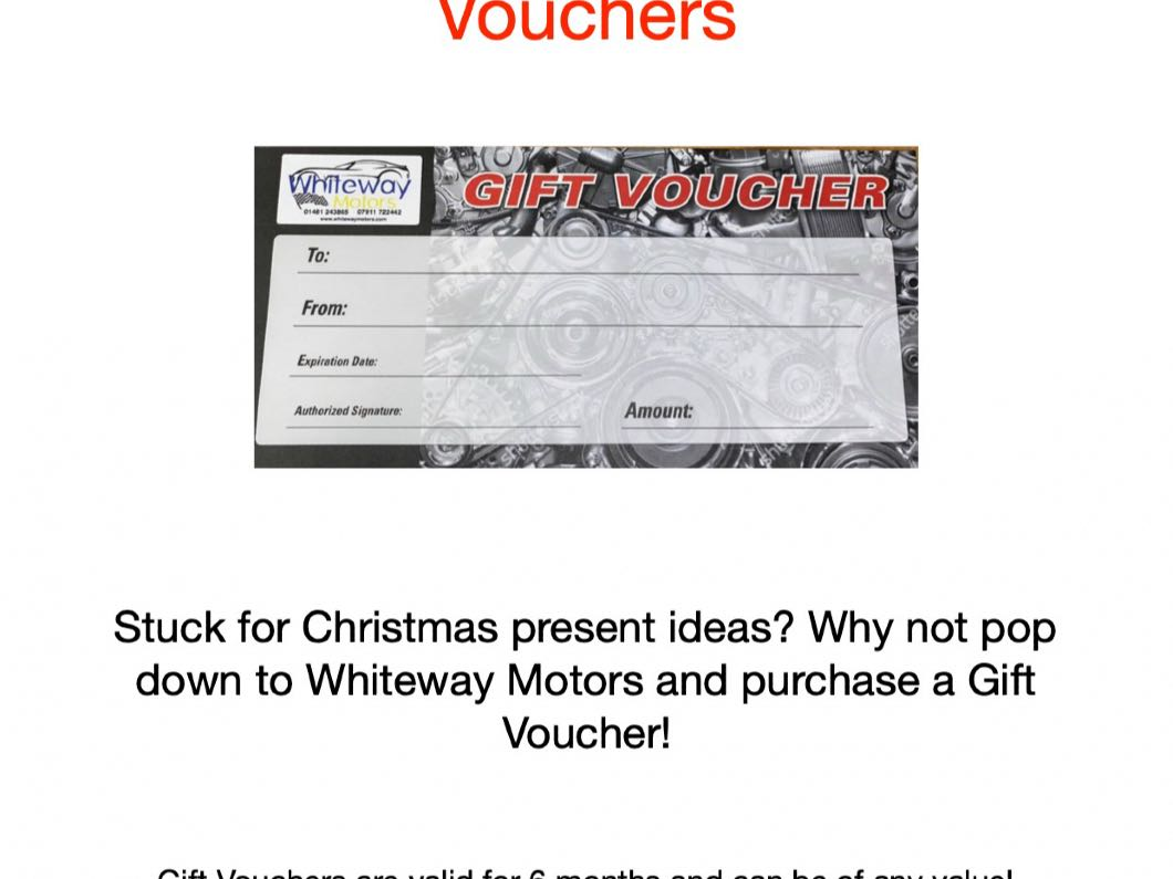 Whiteway Motors Gift Vouchers!